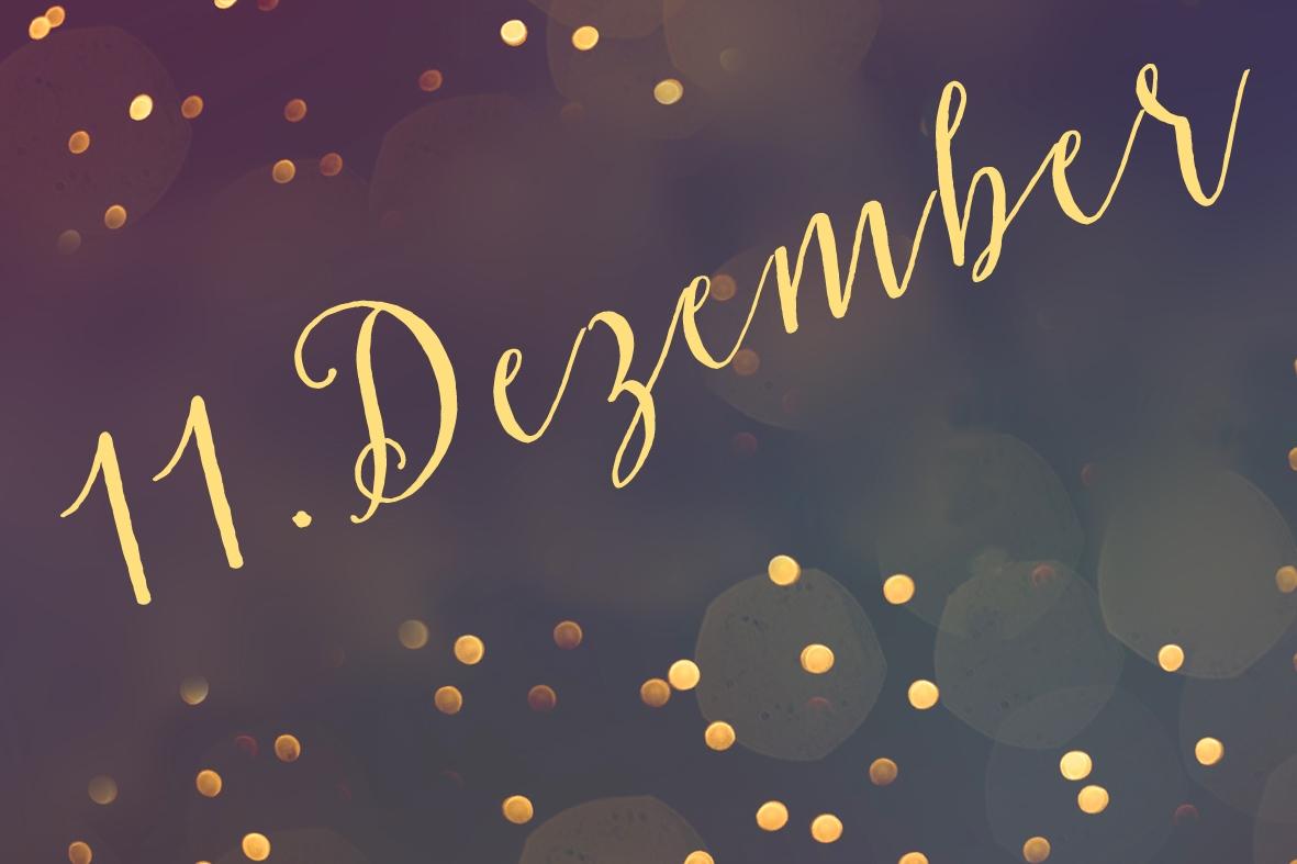11. Dezember – 3. Adventsonntag