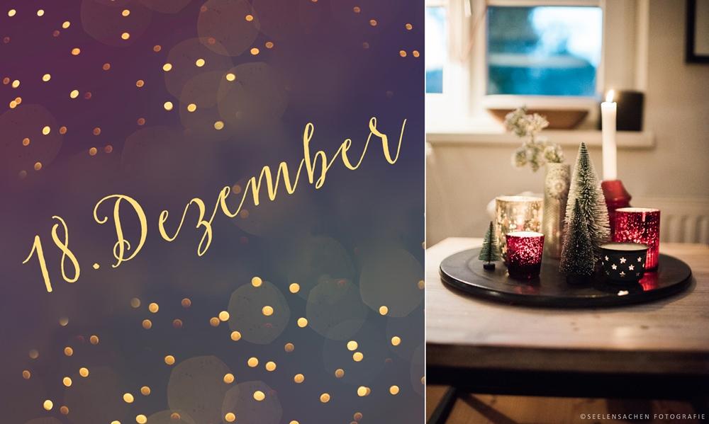 18. Dezember – Das Seelensachenwohnzimmer wird weihnachtsbunt