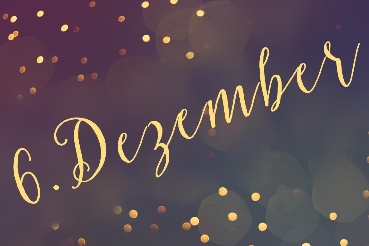 6. Dezember – Ein paar Zeilen
